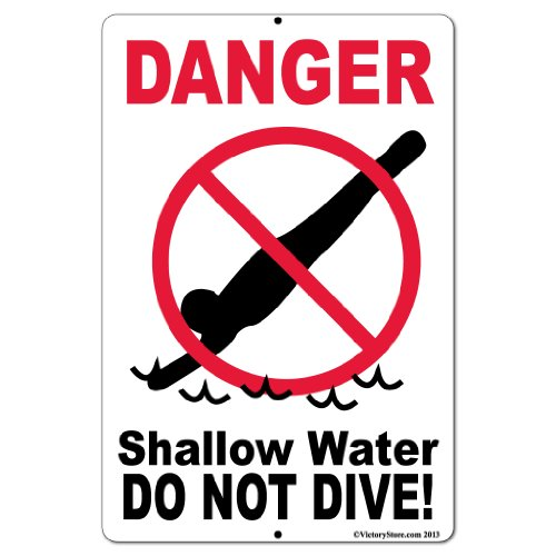 """12"""" x 18"""" Aluminum Sign – Swimming Pool – Danger. Shallow Water. Do Not Dive Caution Shallow Water"""