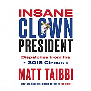Insane Clown President Audiobook