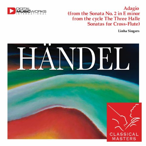 (Adagio (from the Sonata No. 2 in E minor from the cycle The Three Halle Sonatas for Cross-Flute))