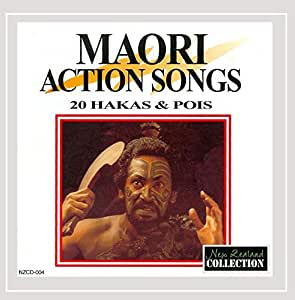 Rotorua Maori Singers Maori Action Songs 20 Hakas And