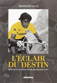 L'éclair du destin par Bertrand Lucq