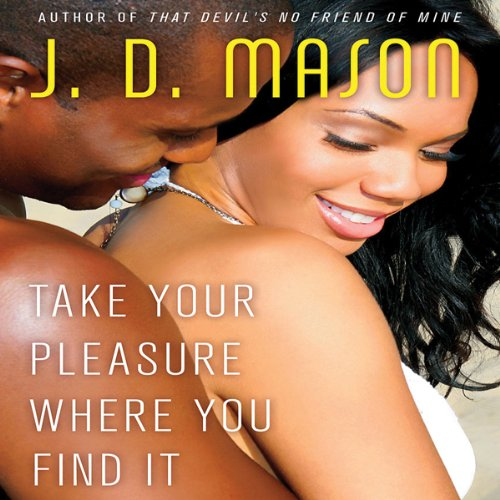 Take Your Pleasure Where You Find It Audiobook [Free Download by Trial] thumbnail