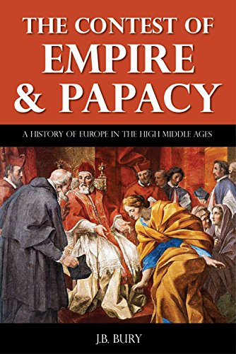 The Cambridge Medieval History Volume 5 - The Contest of Empire and Papacy (Annotated)
