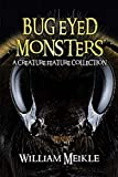 : Bug Eyed Monsters
