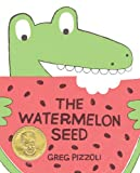 The Watermelon Seed, Greg Pizzoli, 1423171012