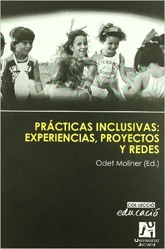 Resultado de imagen de Prácticas inclusivas: experiencias, proyectos y redes