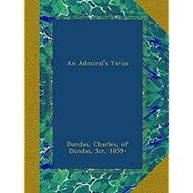 An Admiral's Yarns