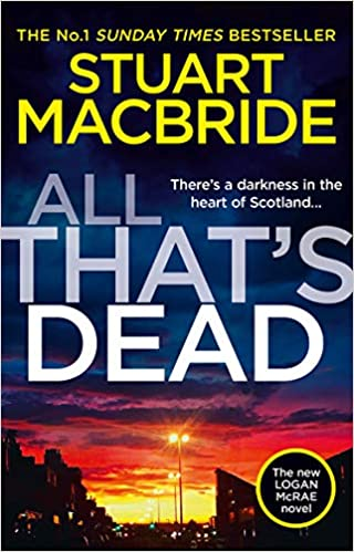 All That's Dead: The new Logan McRae crime thriller from the