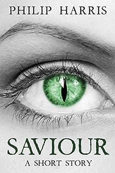 Saviour by [Harris, Philip]
