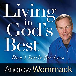 Living in God's Best Audiobook