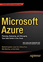 Microsoft Azure: Planning, Deploying, and Managing Your Data Center in the Cloud Front Cover