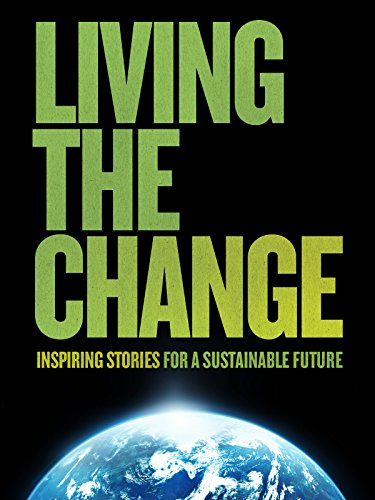 Per Root Word (Living the Change: Inspiring Stories for a Sustainable)