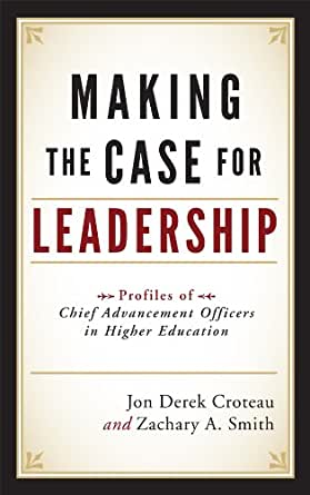 Case studies in higher education leadership