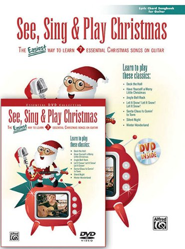 See, Sing & Play Christmas: The Easiest Way to Learn 7 Essential Christmas Songs on Guitar (Book & DVD)