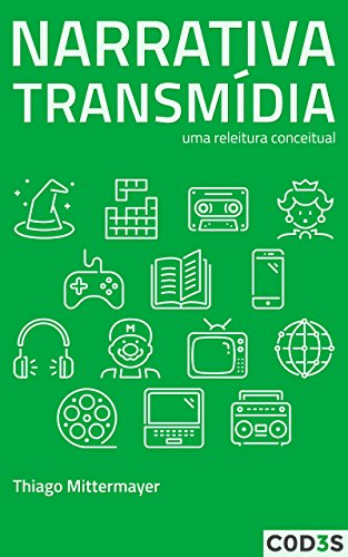 Narrativa transmídia: uma releitura conceitual