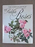 The Complete Book of Redoute Roses, Frank J. Anderson, 0896590399