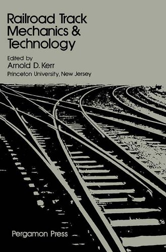 Railroad Track Mechanics and Technology: Proceedings of a Symposium Held at Princeton University, April 21 - 23, 1975