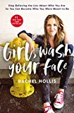#7: Girl, Wash Your Face: Stop Believing the Lies About Who You Are so You Can Become Who You Were Meant to Be