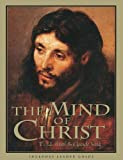 The Mind of Christ - Member Book REVISED by T. W. Hunt (2008-10-01)