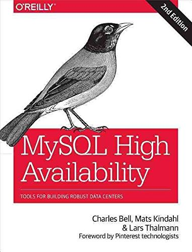 [(MySQL High Availability : Tools for Building Robust Data Centers)] [By (author) Charles Bell ] published on (April, 2014)