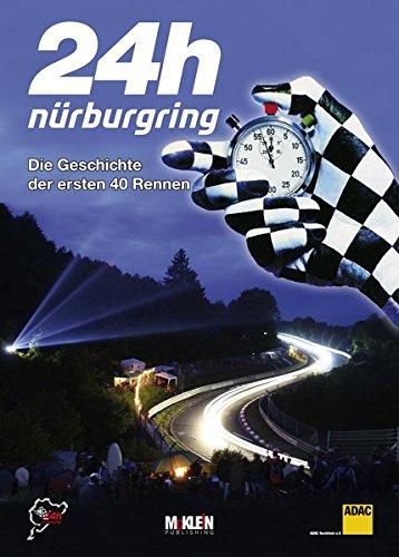 24h Nürburgring – Die Geschichte der ersten 40 Rennen: Amazon.es ...