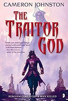 The Traitor God (The Age of Tyranny Book 1) by [Johnston, Cameron]