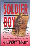 Soldier Boy : The Letters and Memoirs of Gunner W. J. Duffell 1915-1918, , 090759039X