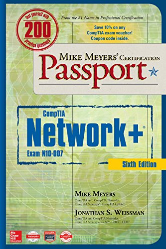 READ Mike Meyers' CompTIA Network+ Certification Passport, Sixth Edition (Exam N10-007) (Mike Meyers' Cer<br />[R.A.R]