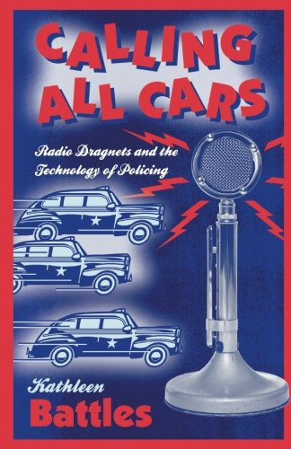Calling All Cars by Brand: Univ Of Minnesota Press