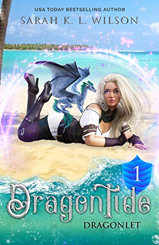Dragon Tide: Dragonlet by [Wilson, Sarah K. L.]
