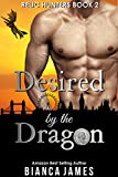 download ebook desired by the dragon: bbw dragon shifter paranormal romance (relic hunters book 2) pdf epub