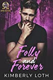 Folly and Forever (Omega Mu Brothers Book 3)