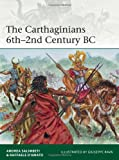 The Carthaginians 6th-2nd Century BC, Andrea Salimbeti, 1782007768