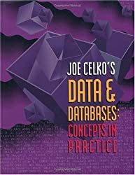 Joe Celko's Data and Databases: Concepts in Practice