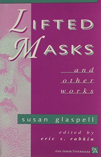 Lifted Masks and Other Works (Ann Arbor Paperbacks) by Susan Glaspell - Arbor Ann Mall Shopping