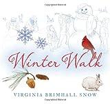 Winter Walk, Virginia Brimhall Snow, 142363747X