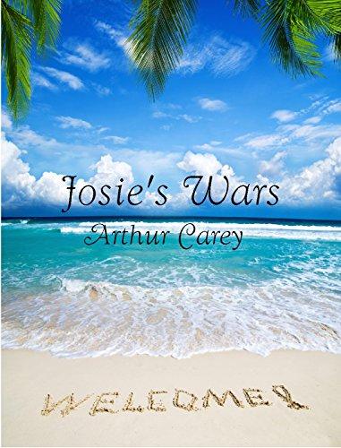 Josie's Wars by [Carey, Arthur]