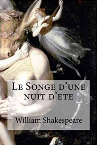 le songe dune nuit dete french edition