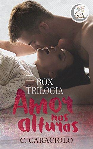 Box Amor nas Alturas - Trilogia Completa: Amor nas Alturas + Sorriso Secreto + Paixão Antiga + Bônus (Via de Mão Dupla e Invisível)