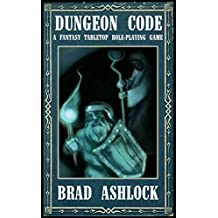 Dungeon Code: A Fantasy Tabletop Role-Playing Game