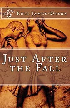 Just After the Fall (EJO Book 3) by [James-Olson, Eric]