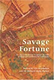 img - for Savage Fortune: An Aristocratic Family in the Early Seventeenth Century (Suffolk Records Society) book / textbook / text book
