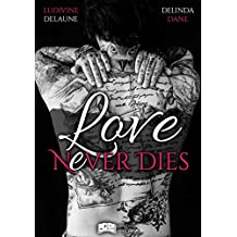 Love nEver Dies (Something New) (French Edition)