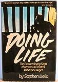 Doing Life, Stephen Bello, 0312216173