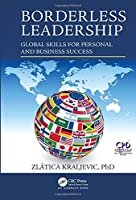 Borderless Leadership: Global Skills for Personal and Business Success Front Cover