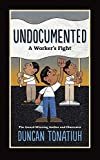 Image of Undocumented: A Worker's Fight