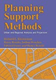 img - for Planning Support Methods: Urban and Regional Analysis and Projection book / textbook / text book