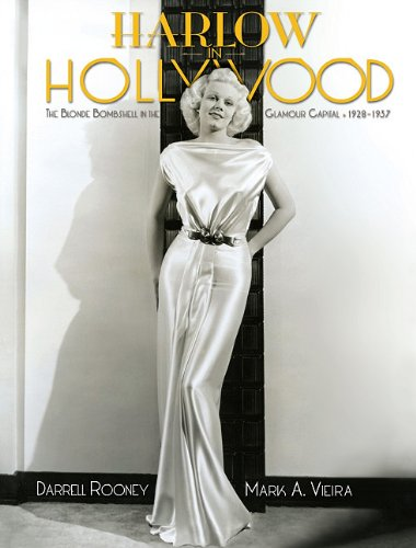 Harlow in Hollywood: The Blonde Bombshell in the Glamour Capital, ()