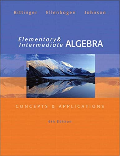 Elementary And Intermediate Algebra Concepts Applications