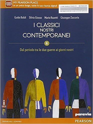 I Classici nostri contemporanei. Dall'età postunitaria al primo Novecento. Vol. 5.2